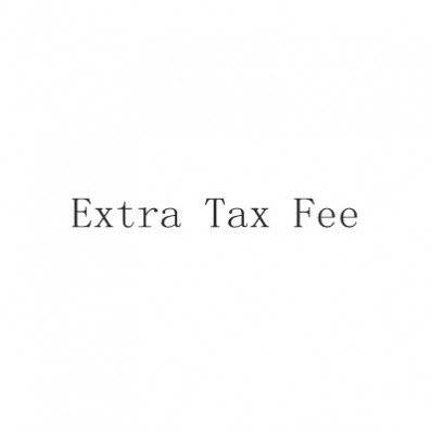 Extra Tax Fee